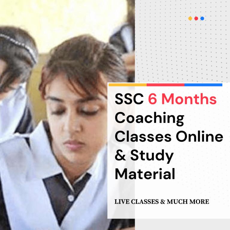 SSC 6 months Coaching classes